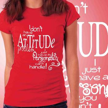 My Attitude Womens Slogan T-shirt